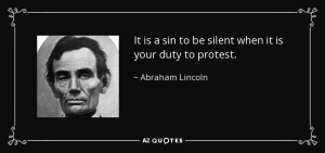 quote-it-is-a-sin-to-be-silent-when-it-is-your-duty-to-protest-abraham-lincoln-112-47-72