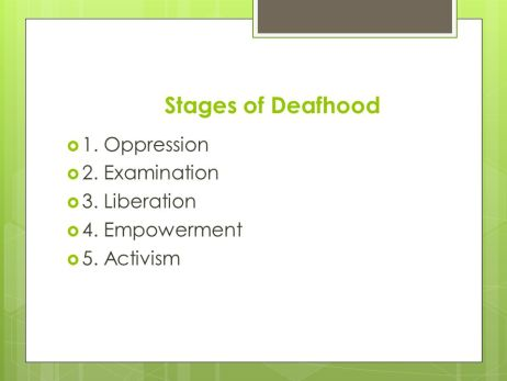 Stages+of+Deafhood+1.+Oppression+2.+Examination+3.+Liberation.jpg